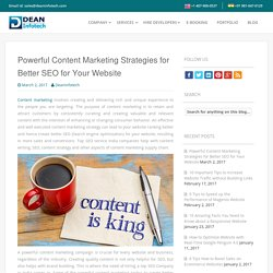 Powerful Content Marketing Strategies for Better SEO for Your Website