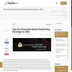 Great Tips for Email Marketing Strategy in 2016