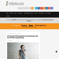 5 Powerful Writing Books For Mastering The Art of Web Copywriting