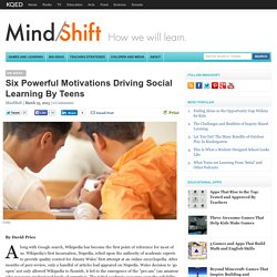 Six Powerful Motivations Driving Social Learning By Teens
