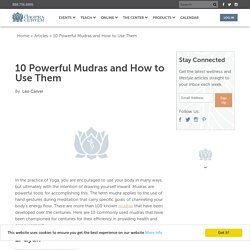 10 Powerful Mudras and How to Use Them