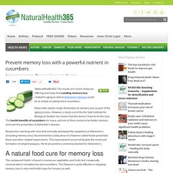 Prevent memory loss with a powerful nutrient in cucumbers