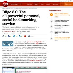 Diigo 3.0: The all-powerful personal, social bookmarking service | Webware - CNET