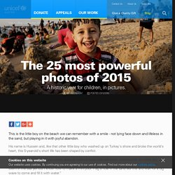 The 25 most powerful photos of 2015 - UNICEF Australia