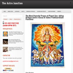 The Most Powerful Prayer of Planet Sun- Aditya Hridaya Stotra (Surya ki Sabse Prabhaavshaali Prarthna) ~ The Astro Junction