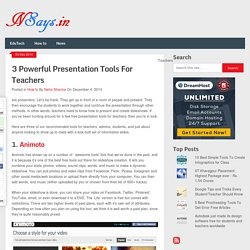 3 Powerful Presentation Tools For Teachers - NSays.in