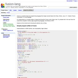 fusion-lang - A powerful high level programming language that merges several feature from Ruby, Python, Java, C++, Haskell, Pascal, Visual Basic, in a only language!