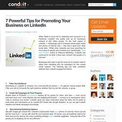 7 Powerful Tips for Promoting Your Business on LinkedIn