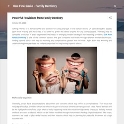 Powerful Provisions from Family Dentistry