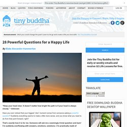 28 Powerful Questions for a Happy Life