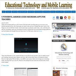 5 Powerful Android Audio Recording Apps for Teachers