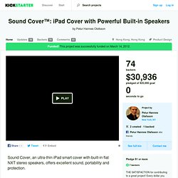 Sound Cover™: iPad Cover with Powerful Built-in Speakers by Petur Hannes Olafsson