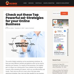 Check out these Top Powerful ad-Strategies for your Online Business - Ocsbox