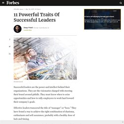 11 Powerful Traits Of Successful Leaders