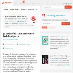 50 Powerful Time-Savers For Web Designers - Smashing Magazine - StumbleUpon