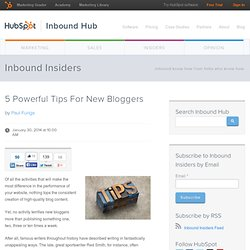 5 Powerful Tips For New Bloggers