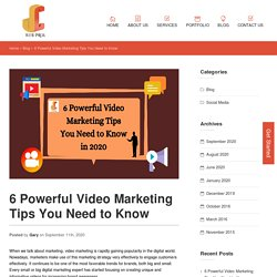 6 Powerful Video Marketing Tips You Need to Know in 2020