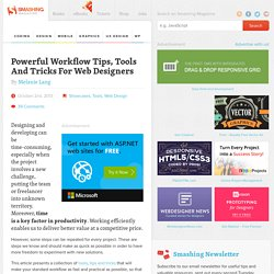 Powerful Workflow Tips, Tools And Tricks For Web Designers