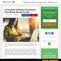 5 Powerful Writing Techniques That Bring Stories to Life