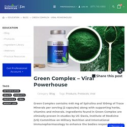 Green Complex - Viral Powerhouse - Professional Botanicals