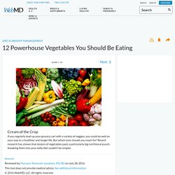 12 Powerhouse Veggies You Should Be Eating in Pictures