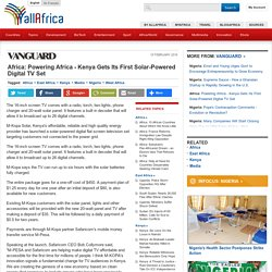 Africa: Powering Africa - Kenya Gets Its First Solar-Powered Digital TV Set