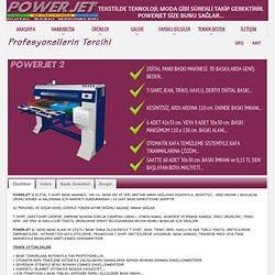 POWERJET Dijital Baskı Makineleri - 0212 424 07 70