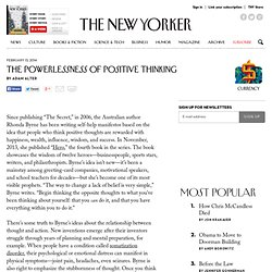 The Powerlessness of Positive Thinking - The New Yorker
