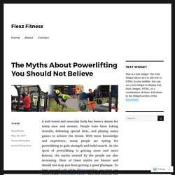 The Myths About Powerlifting You Should Not Believe