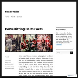 Powerlifting Belts Facts