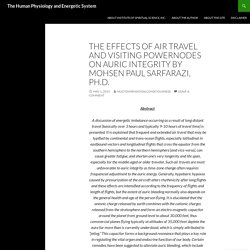 The Effects of Air Travel and Visiting Powernodes on Auric Integrity By Mohsen Paul Sarfarazi, Ph.D.