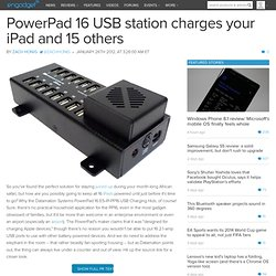PowerPad 16 USB station charges your iPad and 15 others