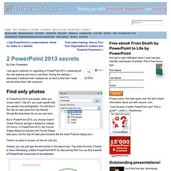 2 PowerPoint 2013 secrets - PowerPoint Tips Blog