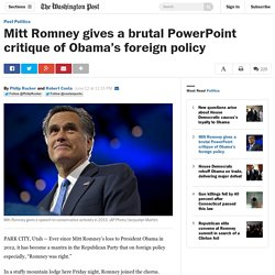 Mitt Romney gives a brutal PowerPoint critique of Obama's foreign policy