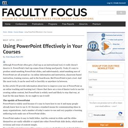 Using PowerPoint Effectively in Your Courses - Faculty Focus