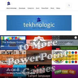 10 More PowerPoint Games – tekhnologic