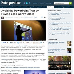 Avoid the PowerPoint Trap by Having Less Wordy Slides