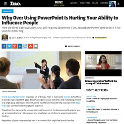 Are You A PowerPoint Addict? You Might Be Hurting Your Ability To Influence People.
