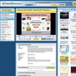 Baby toys online Australia PowerPoint presentation