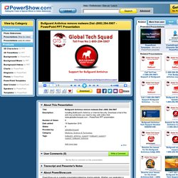 Bullguard Antivirus remove malware.Dial:-(800) 294-5907 PowerPoint presentation