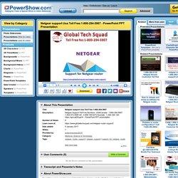 Netgear support Usa Toll Free:1-800-294-5907 PowerPoint presentation
