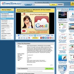 Gmail Technical Support at 1-866-224-8319- All Time Available PowerPoint presentation