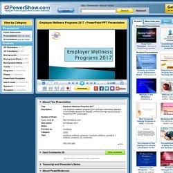 Employer Wellness Programs 2017 PowerPoint presentation