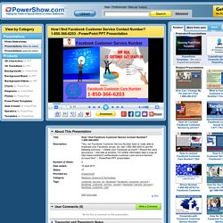How I find Facebook Customer Service Contact Number? 1-850-366-6203 PowerPoint presentation