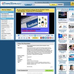 Do you need Facebook Customer Service Number? Call at 1-850-366-6203 PowerPoint presentation