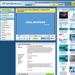 Dell support assist 1-844-324-2808 DELL PowerPoint presentation