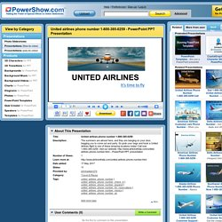 United airlines phone number 1-800-385-0259 PowerPoint presentation
