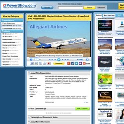 Call 1-800-385-0259 Allegiant Airlines Phone Number PowerPoint presentation
