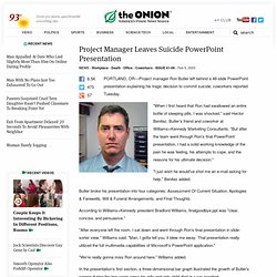 Project Manager Leaves Suicide PowerPoint Presentation | The Oni
